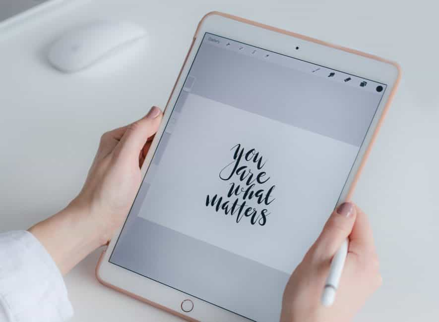 Tablet computer with text You Are What Matters